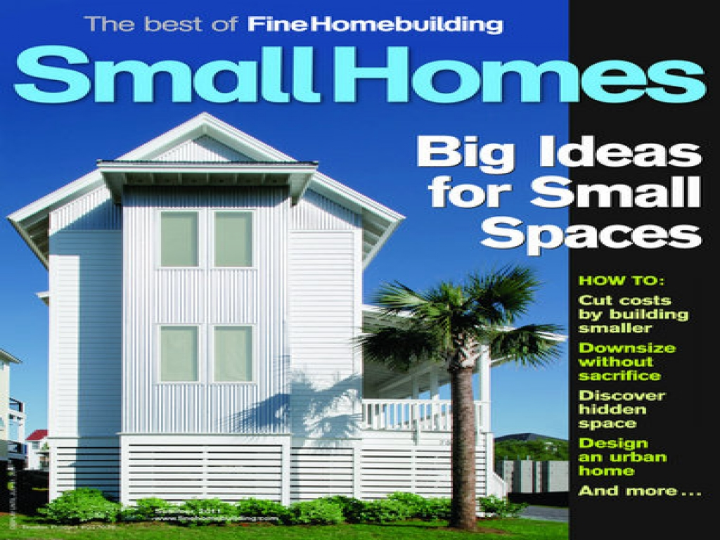 Fine homebuilding small houses fall 2015 fine homebuilding for Homebuilding com