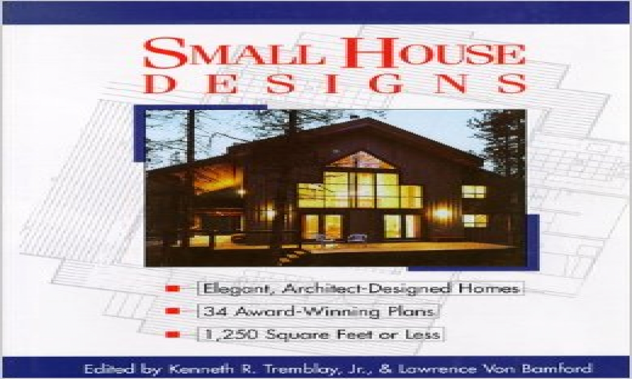 Award Winning Small Home Designs: Luxury Tiny House Award Winning Tiny House Plans, Award