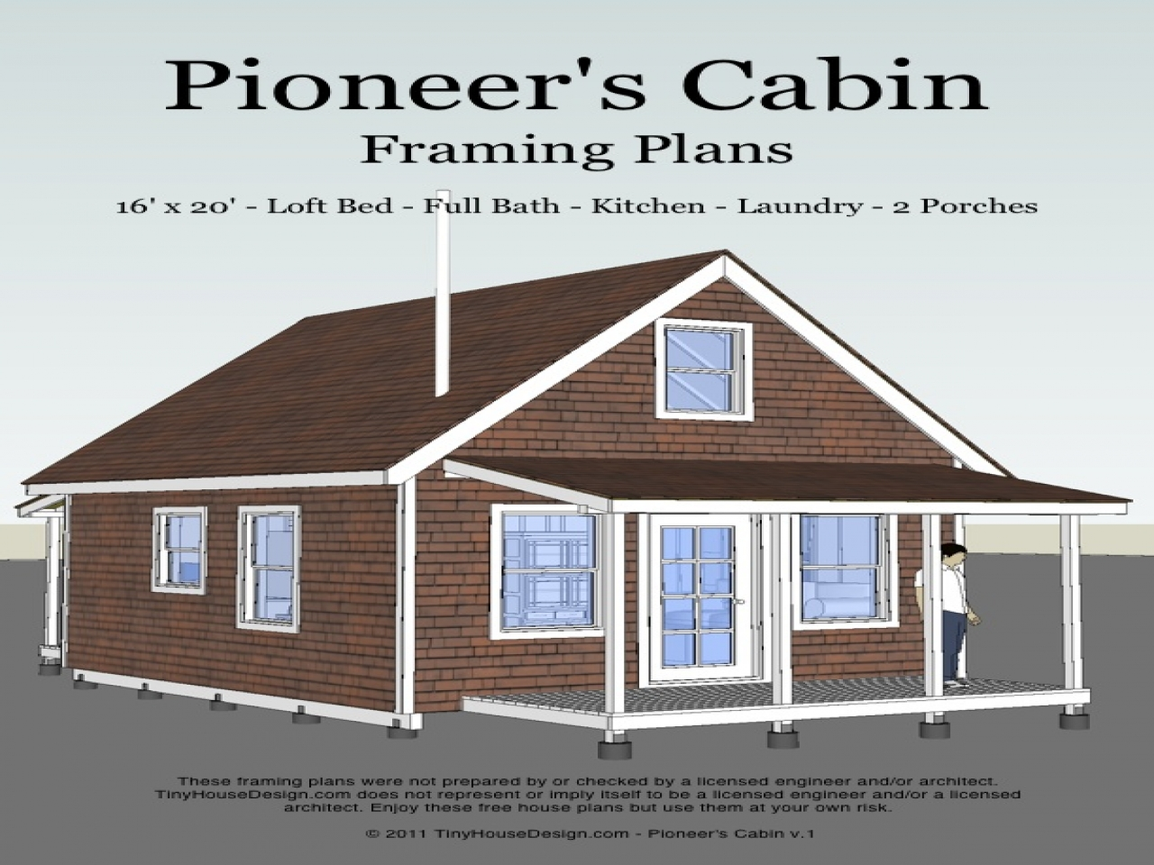 Pioneer 39 s cabin framing plans house plans cabin for Pioneer house plans
