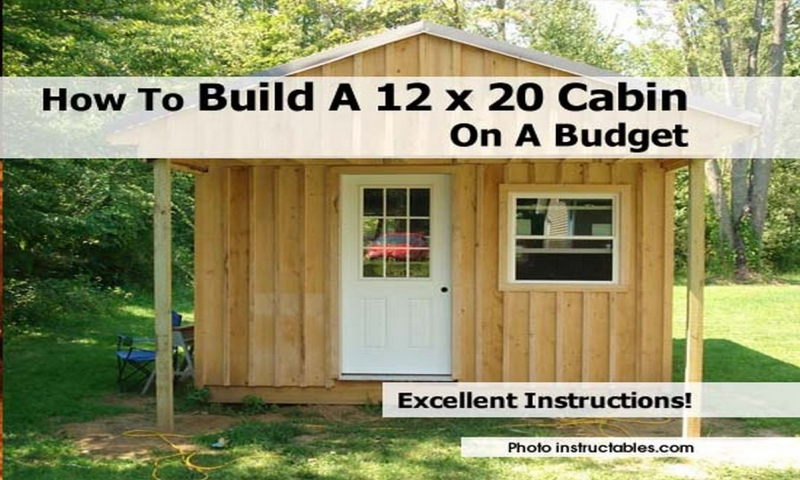 How to build a 12 x 20 cabin on a budget how to build a for How to build a small cabin cheap